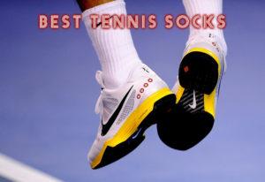 Best Tennis Socks